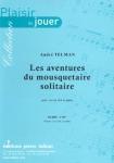 PARTITION LES AVENTURES DU MOUSQUETAIRE SOLITAIRE (COR Mib)