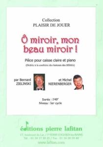 PARTITION Ô MIROIR, MON BEAU MIROIR !