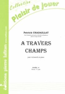 PARTITION A TRAVERS CHAMPS (VIOLONCELLE)