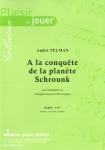 PARTITION A LA CONQUÊTE DE LA PLANÈTE SCHROUNK (TROMPETTE Mib)