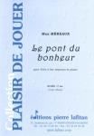 PARTITION LE PONT DU BONHEUR (FLÛTE À BEC)