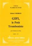 PARTITION GIFI, LE PETIT TROMBONISTE