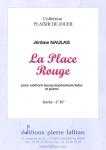 PARTITION LA PLACE ROUGE (JN - SAXHORN BASSE)