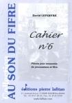AU SON DU FIFRE CAHIER N°6