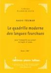 PARTITION LE QUADRILLE MODERNE DES LANGUES FOURCHUES