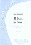 PARTITION IL ÉTAIT UNE FOIS… (SAXHORN BASSE)