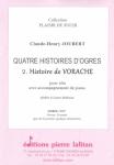 PARTITION QUATRE HISTOIRES D'OGRES – 2. VORACHE